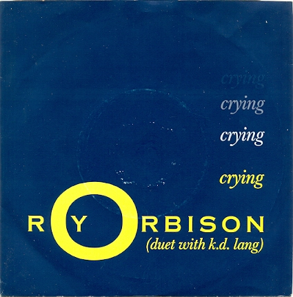 roy-orbison-duet-with-k-d-lang-crying-virgin-america (via www.45cat.com)